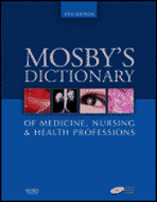 Mosby's Dictionary of Medicine, Nursing, & Health Professions